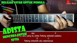 Download Adista - Mencoba Untuk Setia (TUTORIAL CHORD MUDAH BUAT PEMULA)
