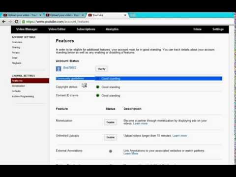How to Upload YouTube videos longer than 15 minutes December 2013