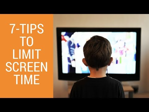 Limit Screen Time for Kids -  7 tips to Reduce Screen Time for Kids