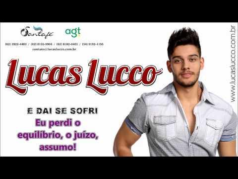 Lucas Lucco - E Daí Se Eu Sofri