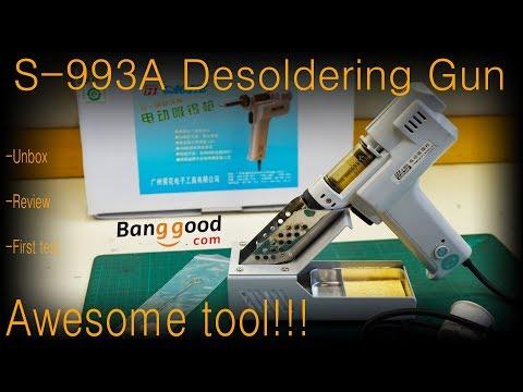 S-993A Electric Solder Sucker / Desoldering Gun From Banggood [unbox - Review - First Test]