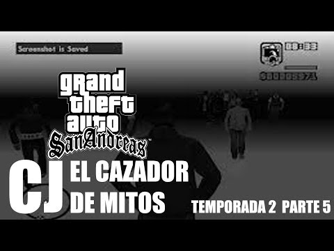CJ El Cazador De Mitos (GTA SA - Loquendo) PART. 5