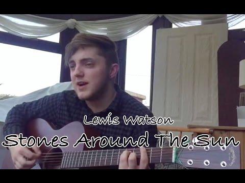 Lewis Watson - Stones around the sun (Cover) mp3