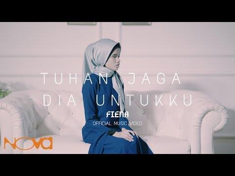 FIENA - Tuhan Jaga Dia Untukku (Official Music Video)