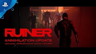RUINER – Annihilation Update | PS4