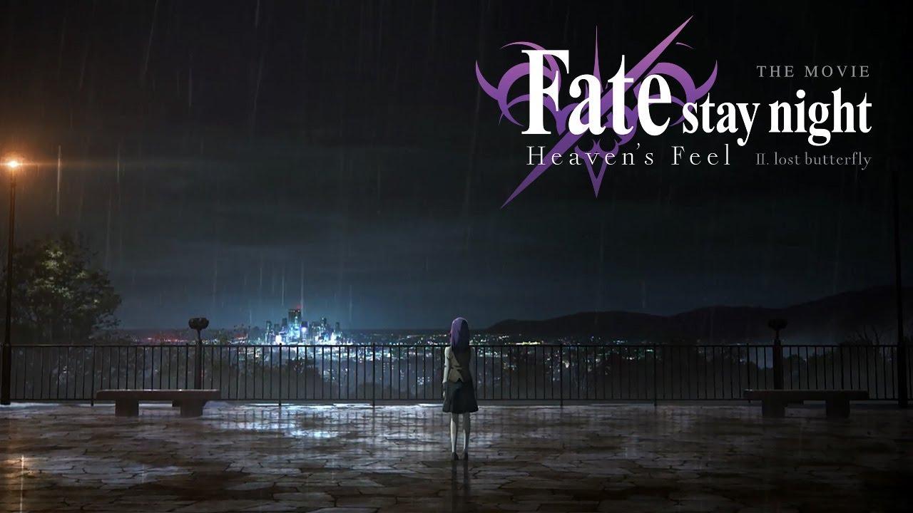Fate Stay Night Heaven S Feel The Movie Ii Lost Butterfly Trailer 1 Youtube
