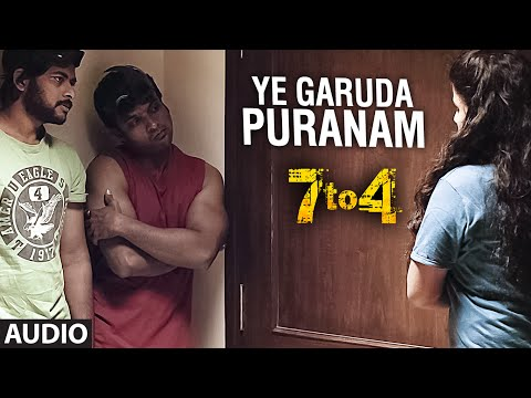 Ye Garuda Puranam Full Song (Audio) || 7 To 4 || Anand Batchu, Radhika, Raaj Bala