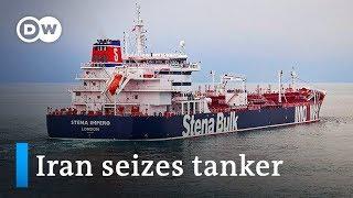 Iran seizes British tanker Stena Impero in Strait of Hormuz | DW News