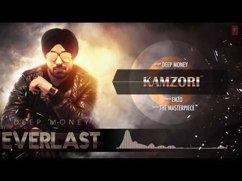 Deep Money: Kamzori Full Song (Audio) | Everlast | Latest Punjabi Song 2016