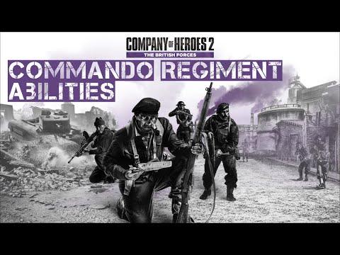 Company of Heroes 2 - British Forces: Commando Regiment Commander Abilities