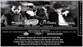 Regalame Una Noche - J Alvarez , Arcangel Ft. Baby Rasta Y Gringo (Official Remix)(Letra)