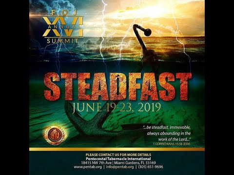 Steadfast In the Word | Pastor Nathaniel Urshan | FOJ Summit | 06.19.19