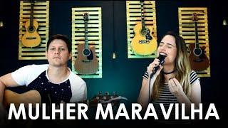 Baixar Mulher Maravilha - Zé Neto e Cristiano (Cover Brunna Carvalho)