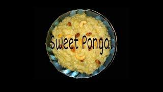 Sweet Pongal { Sakkarai apaongal } || Pongal Special || Happy Pongal