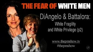 battalora and diangelo the fear of white men