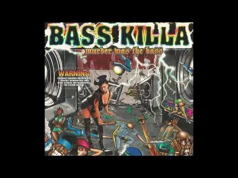 Bass Killa - Roll the bass