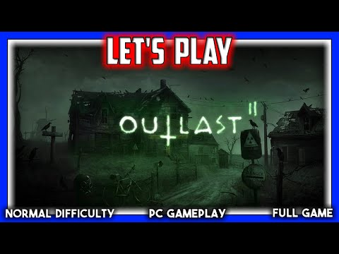 Let's Play ~ Outlast 2 (1080p 60 FPS + Twitch Chat)