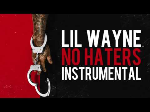 """LIl Wayne - """"No Haters"""" Official Instrumental (ReProd. by Lasik) [Sorry 4 The Wait 2]"""