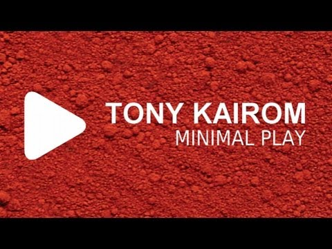 Tony Kairom - Minimal Play (Original Mix)