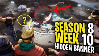 Fortnite Find the Secret Banner in Loading Screen 8 - WEEK 10 SECRET BANNER SEASON 8 LOCATION!