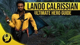 LANDO CALRISSIAN - Updated Hero Guide (2019) - STAR WARS Battlefront 2