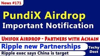 PundiX Airdrop - Important Notification, Unifox Airdrop, Ripple new Partnerships