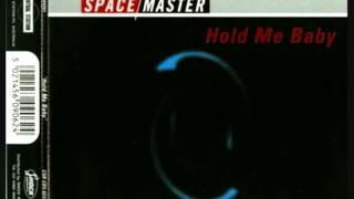 Space Master - Hold Me Baby (Club Mix)