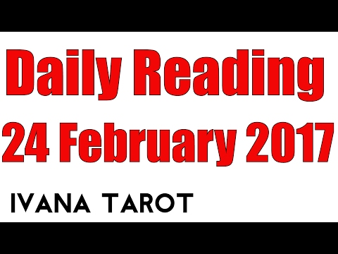 ❤️ LISTEN TO YOUR HEART Daily Reading for 24 of February 2017