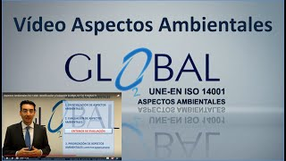 Aspectos Ambientales ISO 14001 Identificación y Evaluación GLOBAL O2 Tel: 914254771