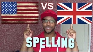 British vs American Spelling!!