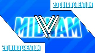 2D Free Intro+Channel Art | MidnaM | 100% Android | Lol I tried am shake but I failed xdd