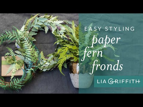 How To: Three Creative Ways to Arrange Your Paper Ferns