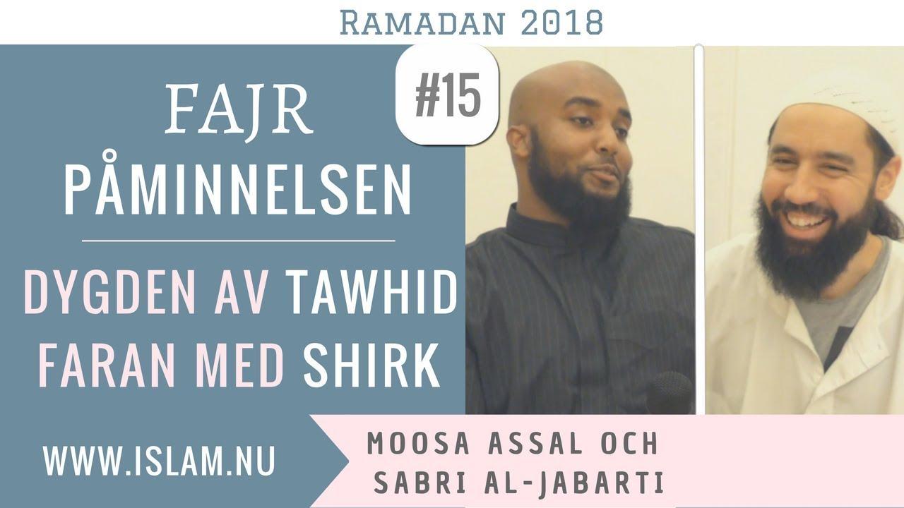 Fajr Påminnelse #15   Dygden av Tawhid & Faran med Shirk   Moosa & Sabri