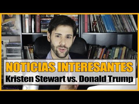 NOTICIAS INTERESANTES #2│Kristen Stewart vs. Donald Trump, IMDB, Schwarzenegger