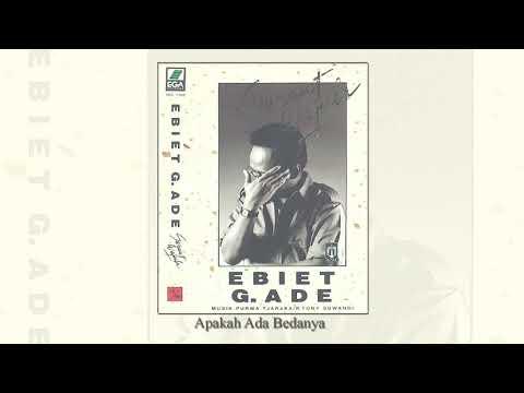 Ebiet G. Ade Apakah Ada Bedanya Official Audio