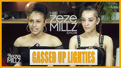 "THE ZEZE MILLZ SHOW: FT Gassed Up Lighties ""We're Not In A Gang, We're Just Bad"""
