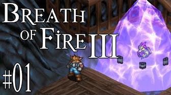 Breath of Fire III [semi-blind!]