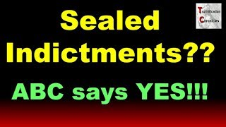 Soooo, ABC says there are dozens of sealed indictments on the DC do...