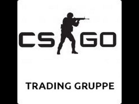 CSGO Deutsche Trading Gruppe! Ich Scamme! ;D