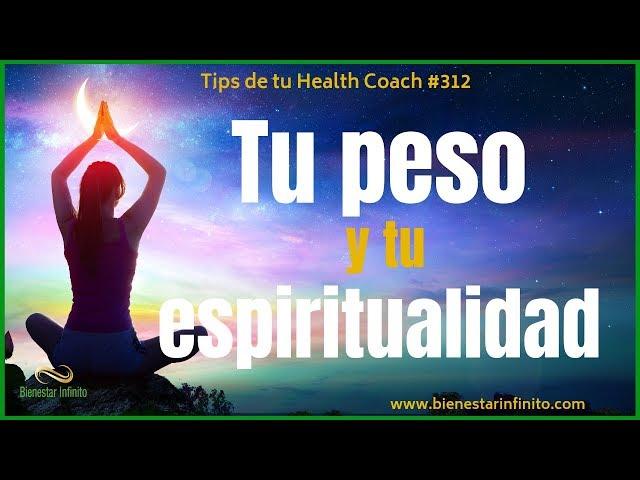 Tu peso y tu espiritualidad