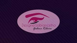 Conheça nosso novo espaço - Designer Sobrancelha Gislene Ribeiro