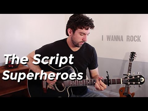 The Script - Superheroes (Guitar Lesson) by Shawn Parrotte - YouTube