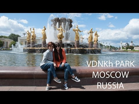 Day 2 Moscow, Russia: Exploring VDNKh Park