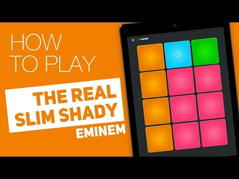 How to play: THE REAL SLIM SHADY (Eminem) - SUPER PADS - Please Kit