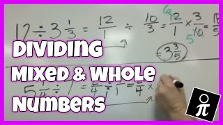 Dividing Mixed Numbers and Whole Numbers