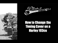 How to Change the Timing Cover on a Harley Davidson 103cu