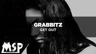 [Letra] Grabbitz - Get Out [Traducida al Espanol]
