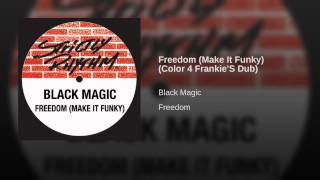 Freedom (Make It Funky) (Color 4 Frankie