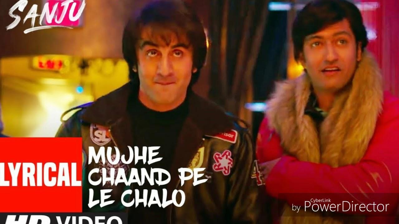 Download SANJU: MUJHE CHAAND PE LE CHALO | Full Song | Ranbir Kapoor | Rajkumar Hirani | AR Rahman