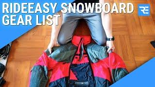 Ride Easy 2017 Snowboard Gear List